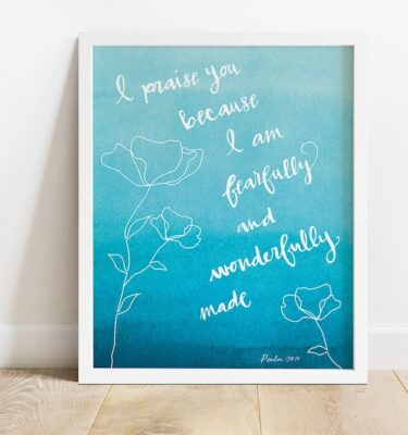Wonderfully Made Print